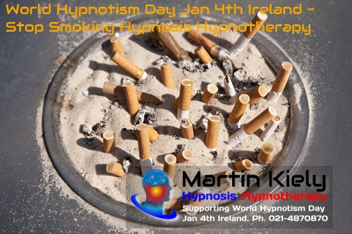 World Hypnotism Day Jan 4th Ireland Stop Smoking Hypnosis Hypnotherapy